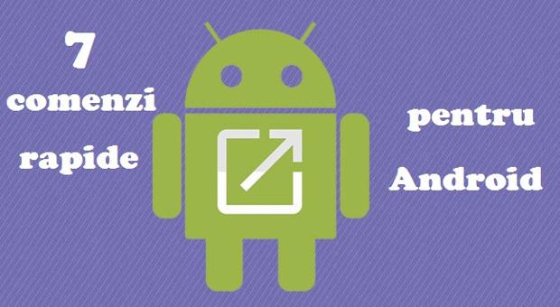 comenzi rapide Android